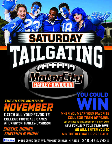 Join our staff for tailgate Saturdays and catch your favorite college games at Motor City Harley-Davidson! Wear your favorite team attire and get entered to ...