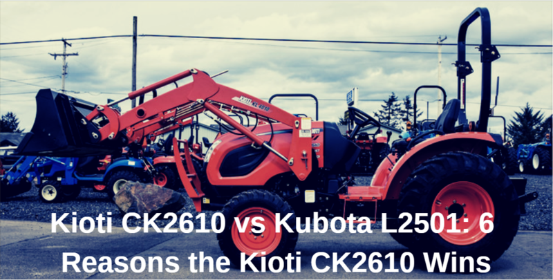 Kioti CK2610 vs Kubota L2501: 6 Reasons the Kioti CK2610